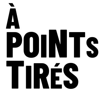 À Points Tirés